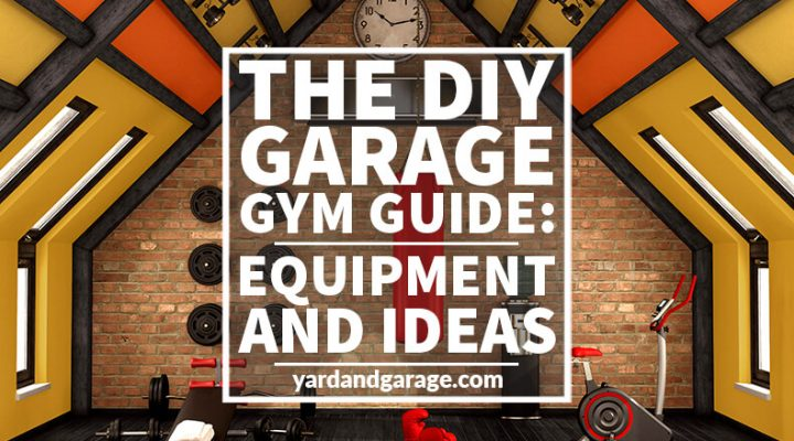 The DIY Garage Gym Guide