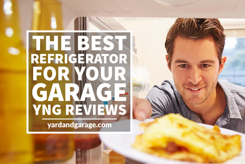 Best Refrigerator For Your Garage 2020