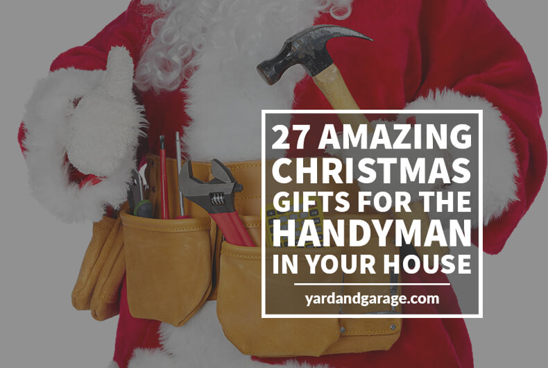 Christmas Gifts for Handymen