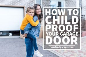 how to child proof garage door
