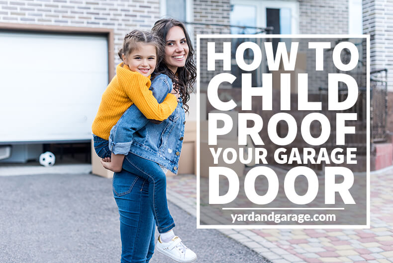 How To Childproof Your Garage Door