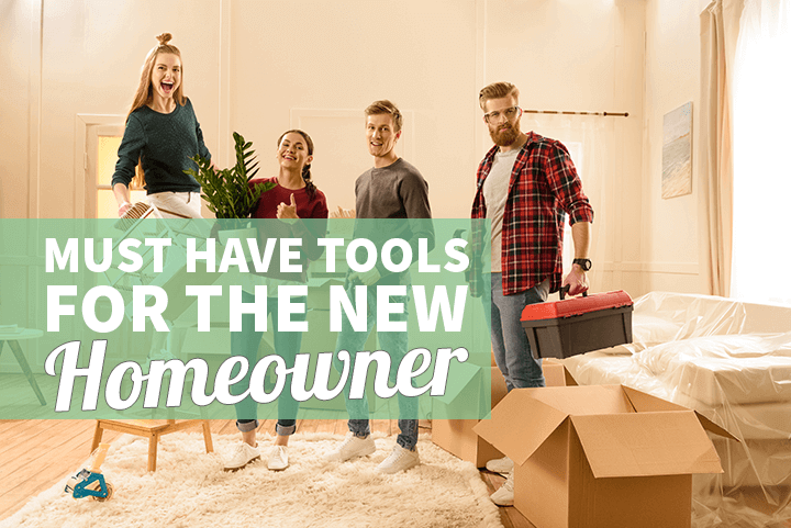 must have tools new homeowner