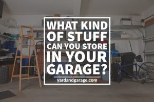 what can you store in your garage