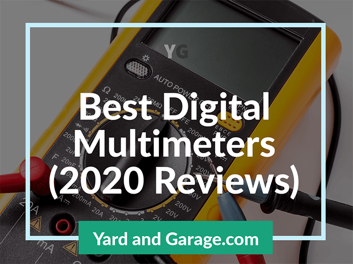 Best Multimeter (2020 Edition) Reviews – Our Top Picks